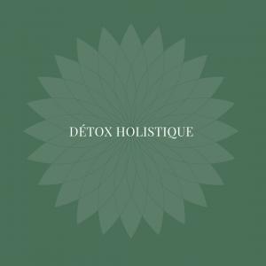 Detox holistique